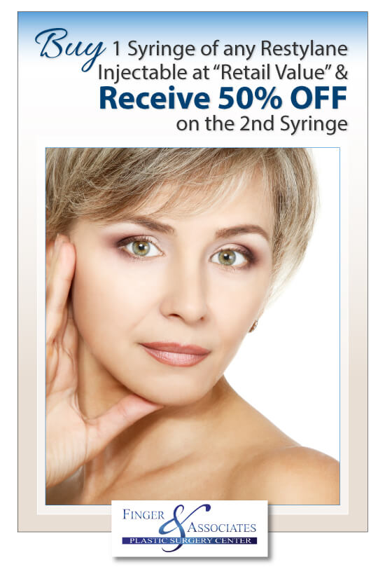 Finger and Associates September 2018 Specials Buy 1 Syringe of any Restylane Injectable at Retail Value and Receive 50% Off on the 2nd Syringe
